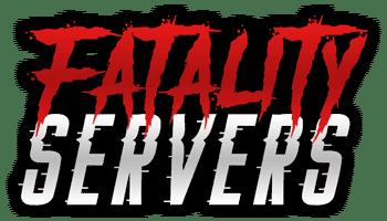 Fatality Servers